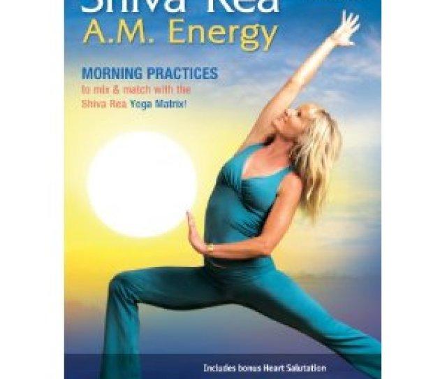 Shiva Rea A M Energy Dvd Review