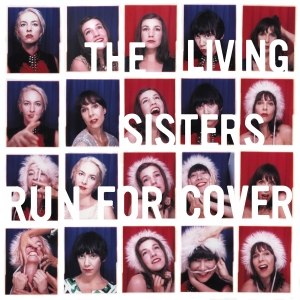 The Living Sisters - LivingSisters.RunForCover