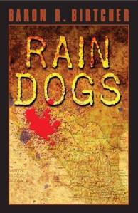 rain-dogs-by-baron-r-birtcher-1