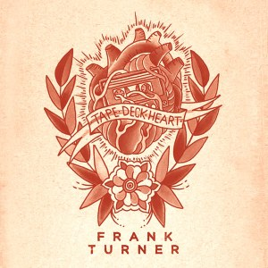 frank turner tape deck heart