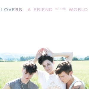 Lovers-A-Friend-in-The-World