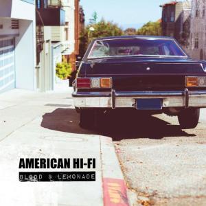 american_hi_fi_blood_and_lemonade_cover