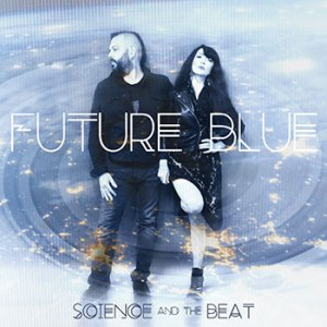 future blue by science and the beat