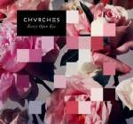 chvrches_every open eye