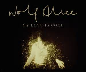 wolf alice_my love is cool