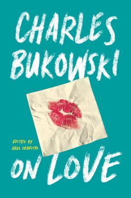 bukowski_on love